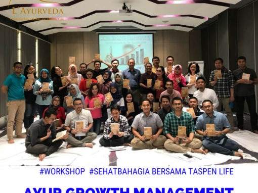 "Workshop ""Ayur Growth Management"" – Taspen Life"