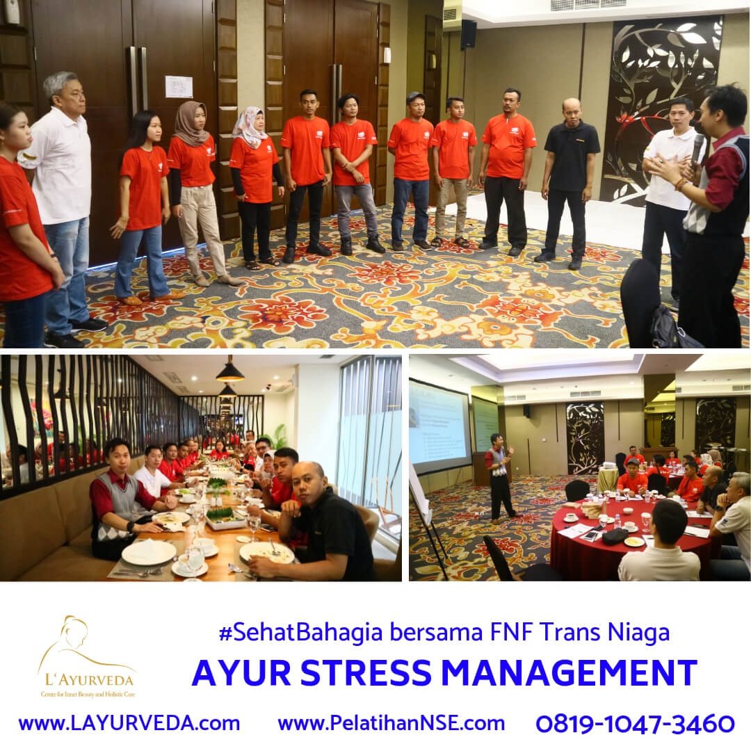 Ayur Stress Management - FNF Trans Niaga - Belajar lewat Permainan, lewat Materi, bahkan saat Makan Bersama