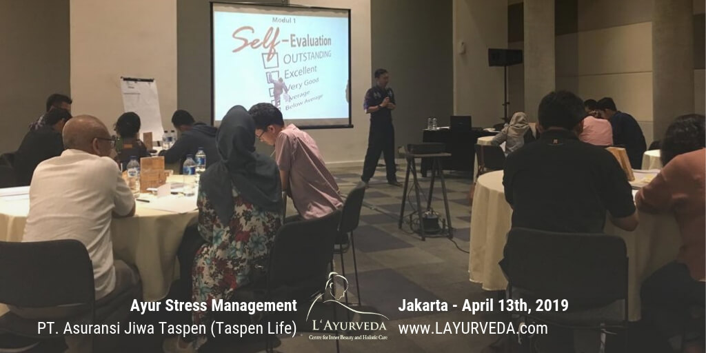 Ayur Stress Management - Taspen Life 13 April 2019 - Materi Pak Hari