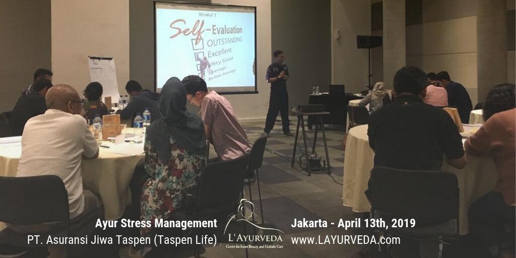 Ayur Stress Management - Taspen Life 13 April 2019 - Materi Pak Hari